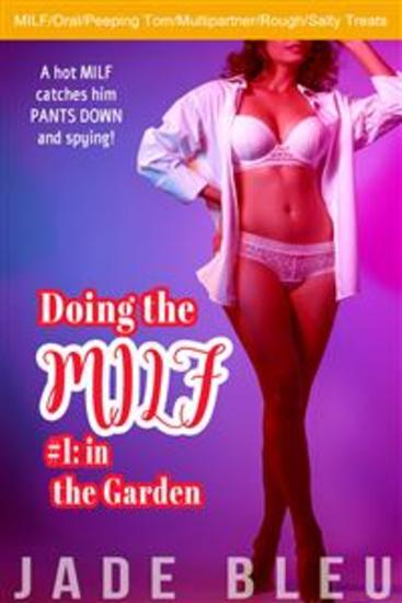 Doing the MILF #1: in the Garden - cover