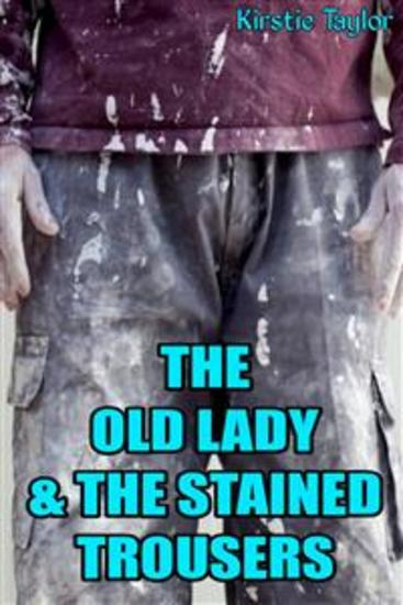 The Old Lady & The Stained Trousers - cover