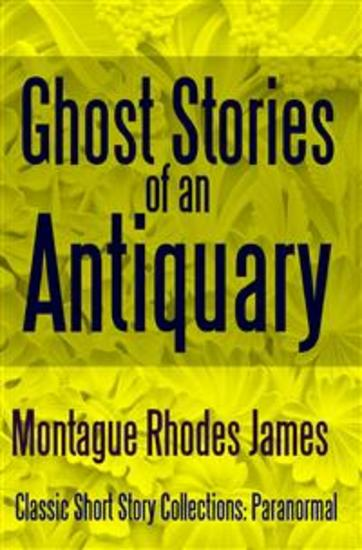 Ghost Stories of an Antiquary - cover