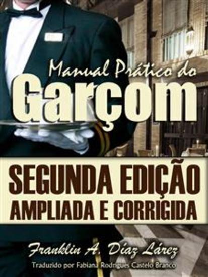 Manual Prático Do Garçom Segunda Edição Ampliada E Corrigida - cover