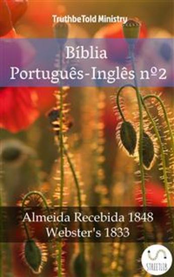 Bíblia Português-Inglês nº2 - Almeida Recebida 1848 - Webster´s 1833 - cover
