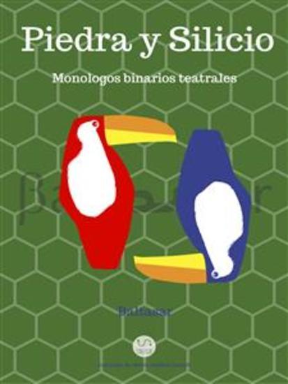 piedra y silicio - monologos binarios teatrales - cover