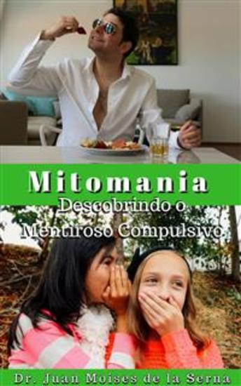 A Mitomania - Descobrindo O Mentiroso Compulsivo - cover