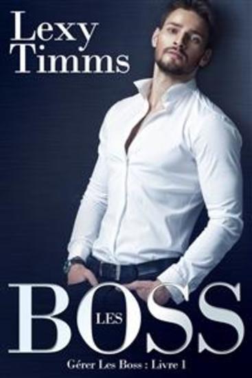 Gérer Les Boss - Livre 1 - cover