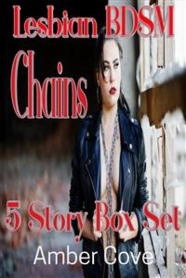 Lesbian BDSM Chains 5 Story Box Set - cover