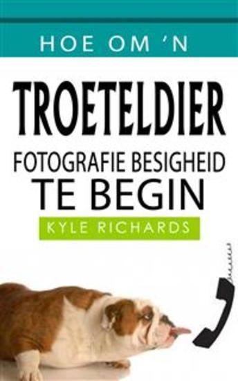 Hoe Om 'n Troeteldier Fotografie Besigheid Te Begin - cover