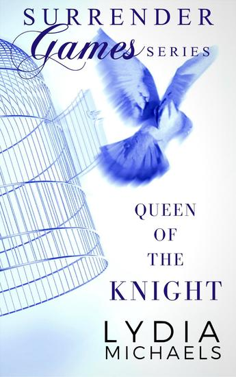 Queen of the Knight - Surrender Games #2 - cover
