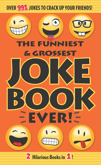 The Funniest & Grossest Joke Book Ever! - cover