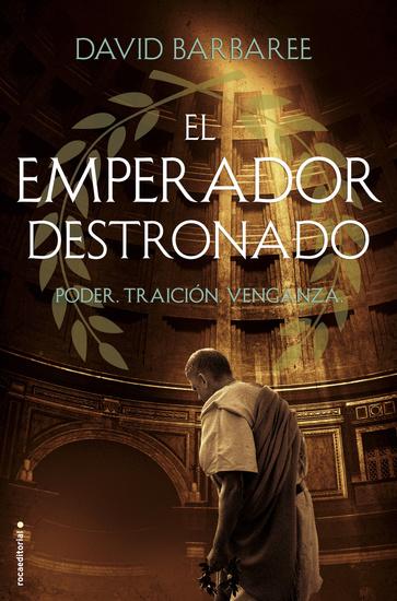 El emperador destronado - Poder Traición Venganza - cover