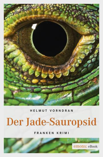 Der Jade-Sauropsid - Kriminalroman - cover
