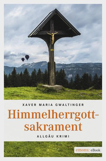 Himmelherrgottsakrament - Allgäu Krimi - cover