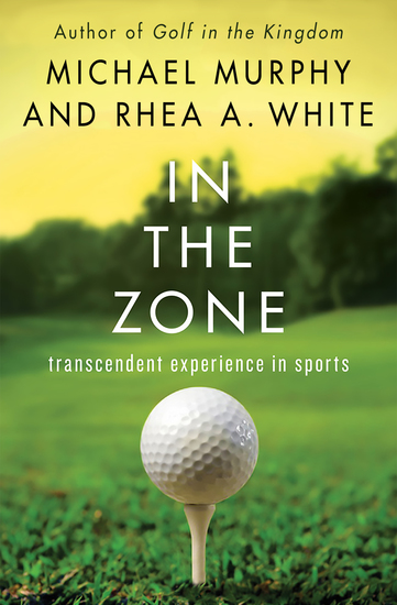 In the Zone - Transcendent Experience in Sports - cover