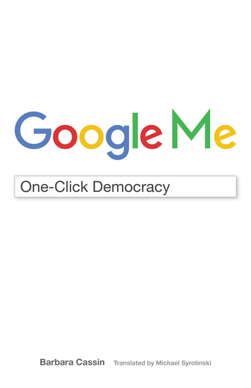 Google Me - One-Click Democracy - cover