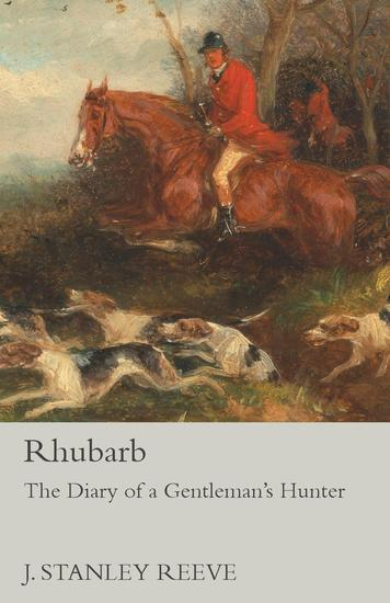 Rhubarb - The Diary of a Gentleman's Hunter - cover