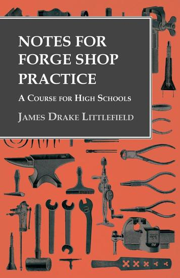 Notes for Forge Shop Practice - A Course for High Schools - cover