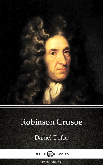 Robinson Crusoe by Daniel Defoe - Delphi Classics (Illustrated) - cover