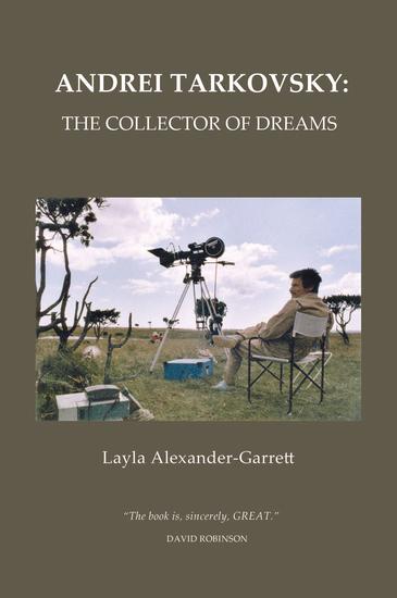 Andrei Tarkovsky - The Collector of Dreams - cover