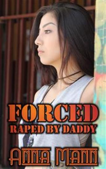 Forced - Raped By Daddy - cover
