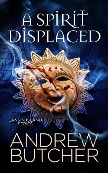 A Spirit Displaced - Lansin Island Paranormal Mysteries #3 - cover