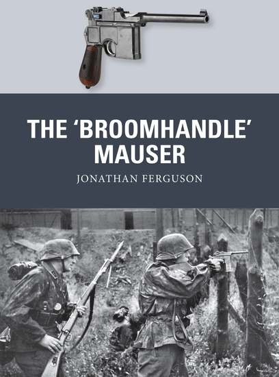 The 'Broomhandle' Mauser - cover