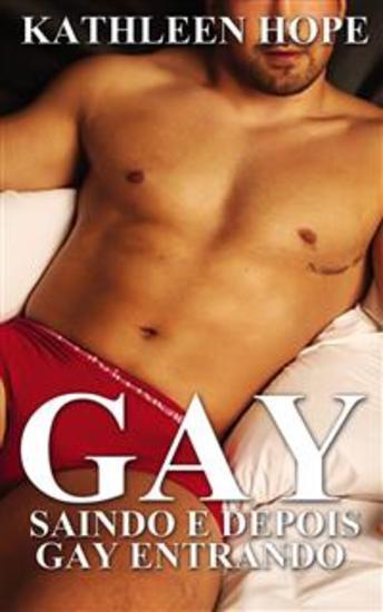 Gay: Saindo E Depois Gay Entrando - cover