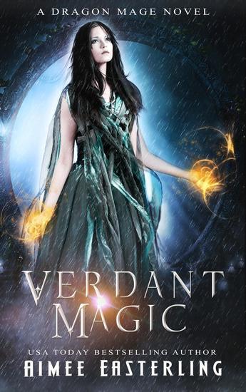 Verdant Magic - Dragon Mage Chronicles #2 - cover