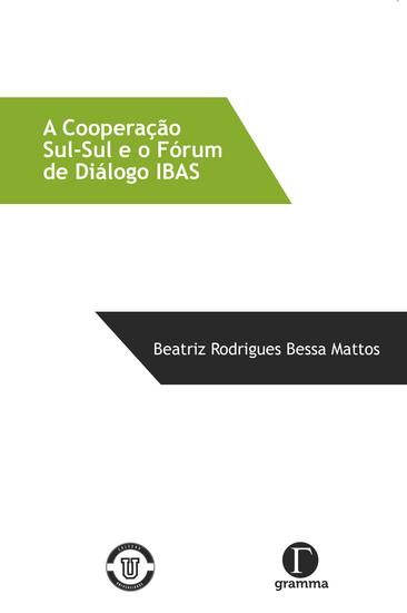 A cooperação Sul-Sul e o Fórum de Diálogo IBAS - cover