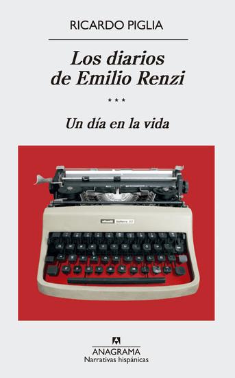 Los diarios de Emilio Renzi (III) - Un día en la vida - cover