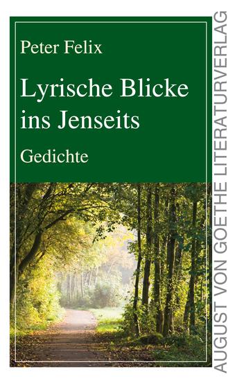 Lyrische Blicke ins Jenseits - Gedichte - cover
