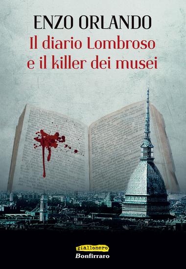 Il diario lombroso e il killer dei musei - cover