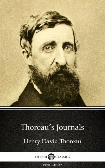 Thoreau's Journals by Henry David Thoreau - Delphi Classics (Illustrated) - cover