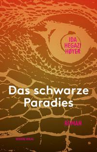 Buch: Das schwarze Paradies von Ida Hegazi Høyer