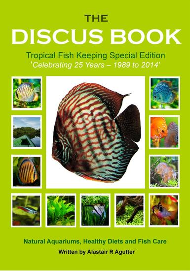 The Discus Book Tropical Fish Keeping Special Edition - The Discus Books #3 - cover