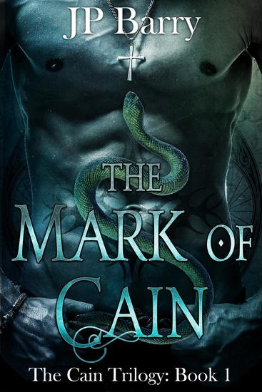 The Mark of Cain - The Cain Trilogy #1 - cover