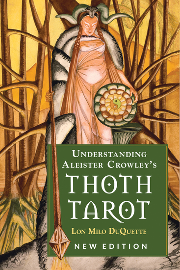 Understanding Aleister Crowley's Thoth Tarot - New Edition - cover