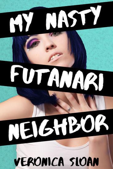 My Nasty Futanari Neighbor - cover