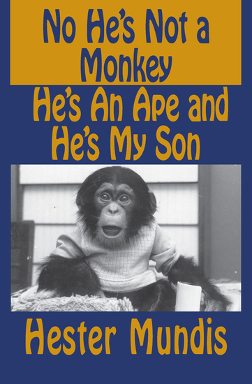 No He's Not a Monkey He's an Ape and He's My Son - cover
