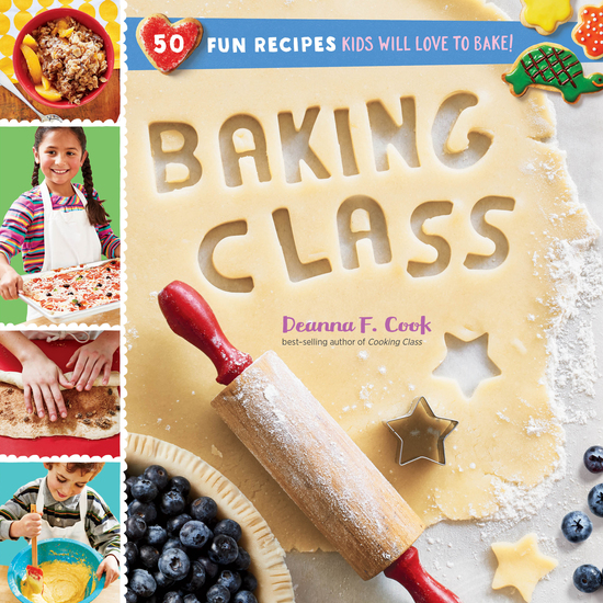Baking Class - 50 Fun Recipes Kids Will Love to Bake! - cover