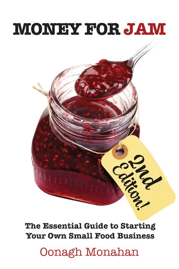 Money for Jam 2e - The Essential Guide to Starting Your Own Small Food Business 2nd edition - cover