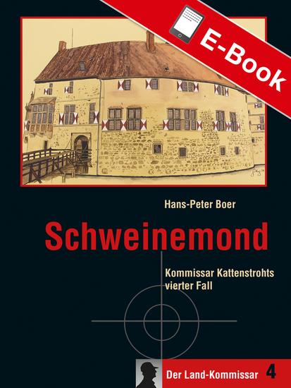 Schweinemond - Kommissar Kattenstrohts vierter Fall - cover