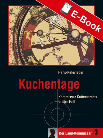 Kuchentage - Kommissar Kattenstrohts dritter Fall - cover