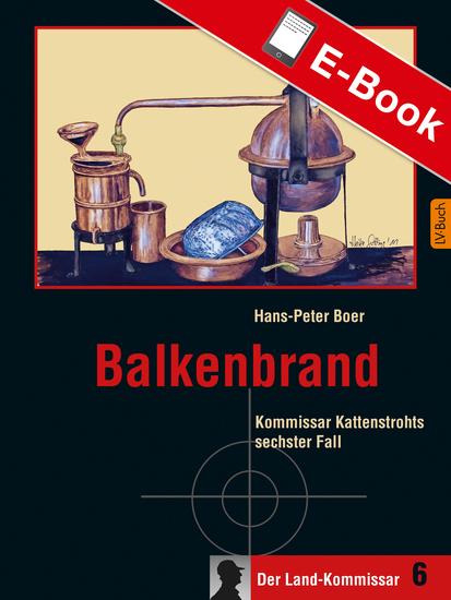 Balkenbrand - Kommissar Kattenstrohts sechster Fall - cover