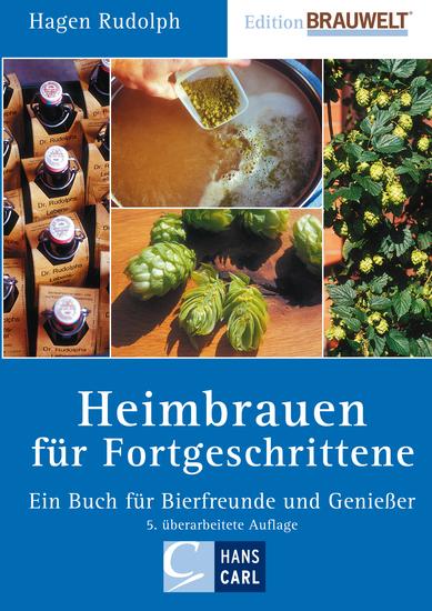 Heimbrauen für Fortgeschrittene - Ein Buch für Bierfreunde und Genießer - cover