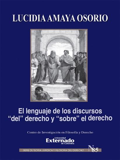 """El lenguaje de los discursos """"del"""" derecho y """"sobre"""" el derecho - cover"""