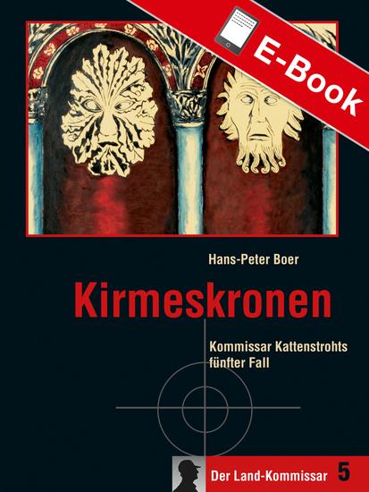 Kirmeskronen - Kommissar Kattenstrohts fünfter Fall - cover