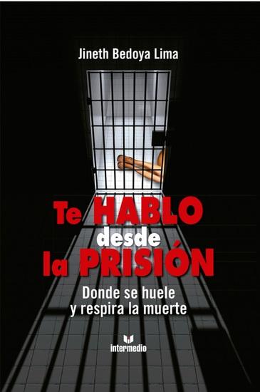 Te hablo desde la prisión - Donde se huele y respira la muerte - cover