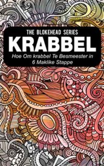 Krabbel : Hoe Om Krabbel Te Bemeester In 6 Maklike Stappe - cover