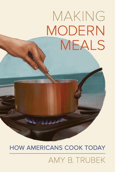 Making Modern Meals - How Americans Cook Today - cover