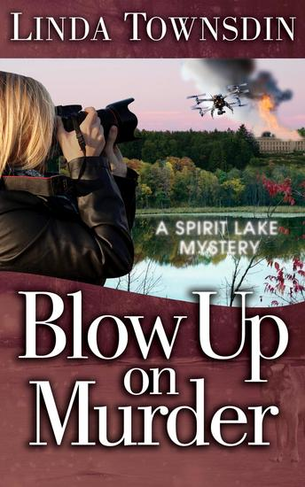Blow Up on Murder - A Spirit Lake Mystery #3 - cover