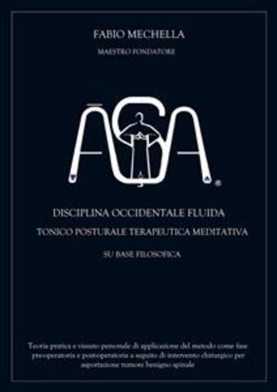 Disciplina occidentale ĀŞA - OCCIDENTALE FLUIDA TONICO POSTURALE TERAPEUTICA MEDITATIVA - cover